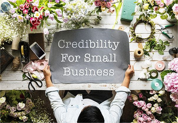 How to build the credibility for small business